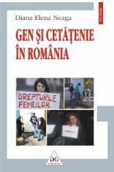 Gen si cetatenie in Romania - Diana Elena Neaga