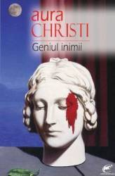Geniul inimii - Aura Christi Carti