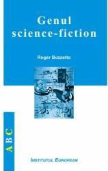 Genul Science-Fiction - Roger Bozzetto