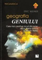 Geografia geniului - Eric Weiner Carti
