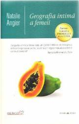 Geografia intima a femeii - Natalie Angier title=Geografia intima a femeii - Natalie Angier