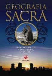 Geografia sacra o enciclopedie a locurilor de putere