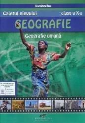 Geografie - Clasa 10 - Caietul elevului - Dumitru Rus