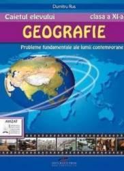 Geografie - Clasa 11 - Caietul elevului - Dumitru Rus