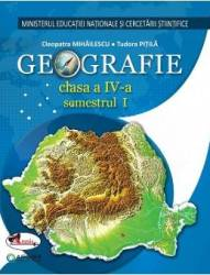 Geografie - Clasa 4. Sem. 1+2 - Manual + CD - Cleopatra Mihailescu Tudora Pitila