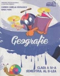 Geografie - Clasa a 4-a - Sem.2 + CD - Carmen Camelia Radulescu Ionut Popa