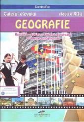Geografie - Clsss 12 - Caietul elevului - Dumitru Rus