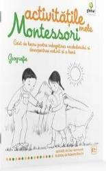 Geografie Activitatile mele Montessori - Eve Hermann 4 ani+