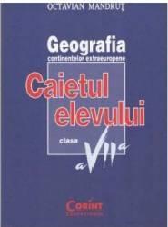 Geografie cls 7 caiet - Octavian Mandrut