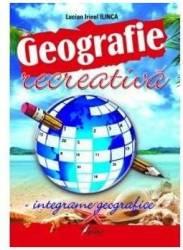Geografie recreativa - Lucian Irinel Ilinca