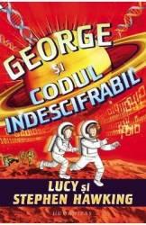 George si codul indescifrabil - Lucy Hawking Stephen Hawking