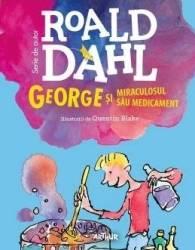 George si miraculosul sau medicament - Roald Dahl Carti
