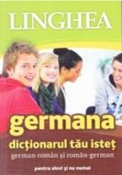 Germana. Dictionarul tau istet german-roman si roman-german