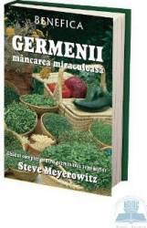 Germenii mancarea miraculoasa - Steve Meyerowitz
