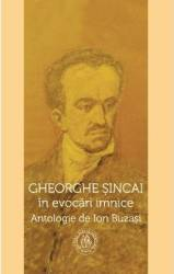 Gheorghe Sincai in evocari imnice - Ion Buzasi