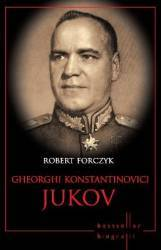 Gheorghi Konstantinovici Jukov - Robert Forczyk