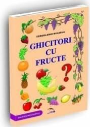 Ghicitori cu fructe - Cercelariu Mihaela Carti