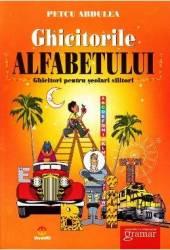 Ghicitorile alfabetului - Petcu Abdulea