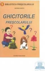 Ghicitorile Prescolarului - George Ghetu