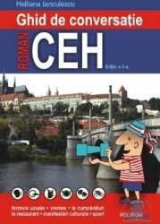 Ghid de conversatie roman ceh ed.2 - Helliana Inaculescu Carti