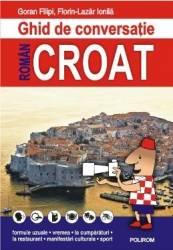 Ghid de conversatie roman-croat - Goran Filipi Florin-Lazar Ionila