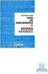 Ghid de conversatie roman-francez - Carmen Man