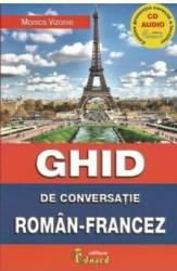 Ghid de conversatie roman-francez + CD - Monica Vizonie Carti