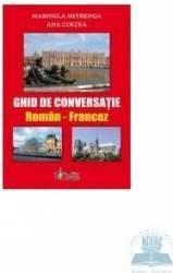 Ghid de conversatie roman-francez - Marinela Mitrenga Ana Coltea