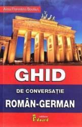 Ghid de conversatie roman-german - Alina Florentina Boutiuc