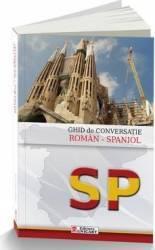Ghid de conversatie roman-spaniol - Antonescu Ioana Carti