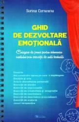 Imagine indisponibila pentru Ghid de dezvoltare emotionala - Sorina Corneanu