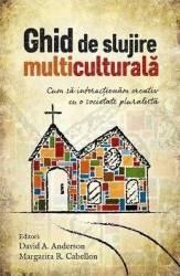 Ghid de slujire multiculturala - David A. Anderson Margarita R. Cabellon