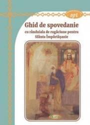 Ghid de Spovedanie cu randuiala de rugaciune pentru Sfanta Impartasanie