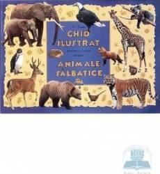 Ghid ilustrat pentru cei mici despre animale salbatice - M. Tufan