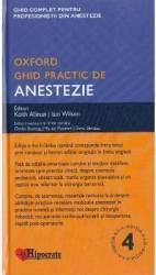 Ghid practic de anestezie Oxford Ed.4 Carti