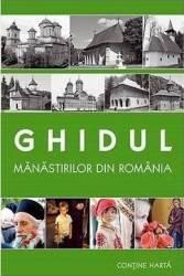 Ghidul manastirilor din Romania + harta Carti