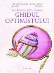 Ghidul optimistului - Ghidul pesimistului - Niall Edworth Petra Cramsie Necartonat