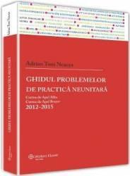 Ghidul problemelor de practica neunitara 2012-2015