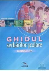 Ghidul serbarilor scolare cls 1-4 - Cristina Botezatu
