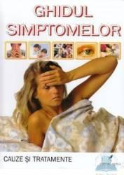 Ghidul simptomelor - Cauze Si Tratamente
