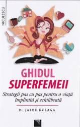 Ghidul Superfemeii - Jaime Kulaga