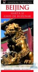 Ghiduri turistice - Beijing - Harta si ghid de buzunar Carti