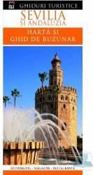 Ghiduri turistice - Sevilia si Andaluzia - Harta si ghid de buzunar Carti