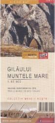 Gilaului. Muntele Mare - Harta de drumetie title=Gilaului. Muntele Mare - Harta de drumetie