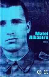Glorie - Matei Albastru