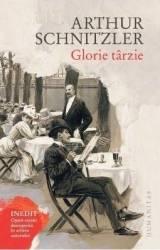 Glorie tarzie - Arthur Schnitzler