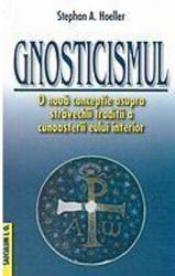 Gnosticismul - Stephan A. Hoeller
