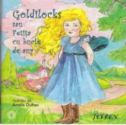 Goldilocks sau Fetita cu bucle de aur