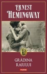 pret preturi Gradina Raiului - Ernest Hemingway