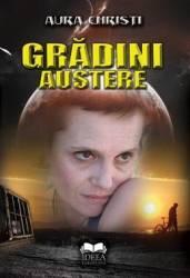Gradini austere - Aura Christi